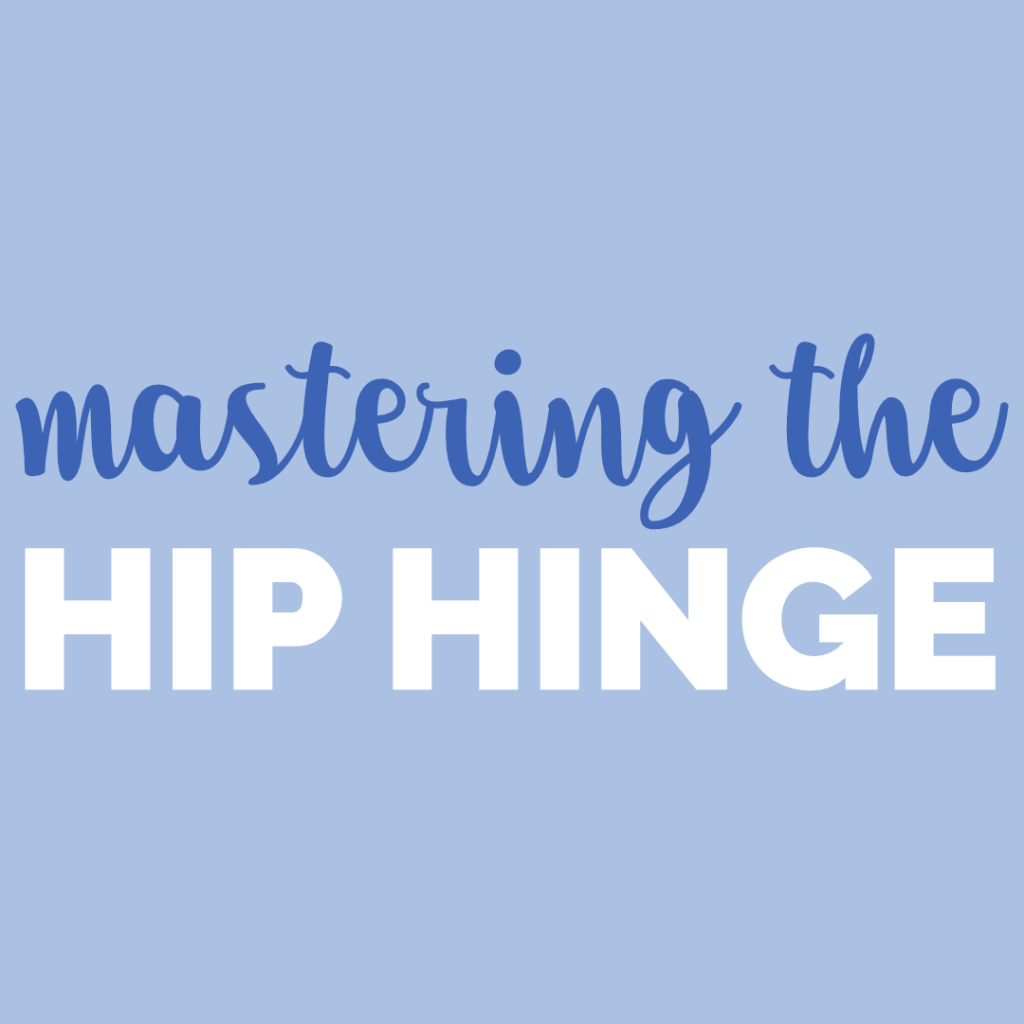 Mastering the Hip Hinge Featured Image
